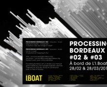 Processing Bordeaux #02 & #03