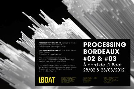 Processing Bordeaux #02 & #03